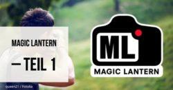 magic-lantern-teil-1