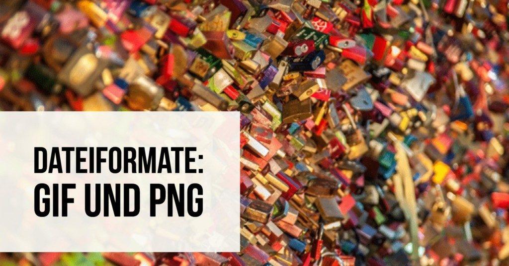 Dateiformate: GIF und PNG