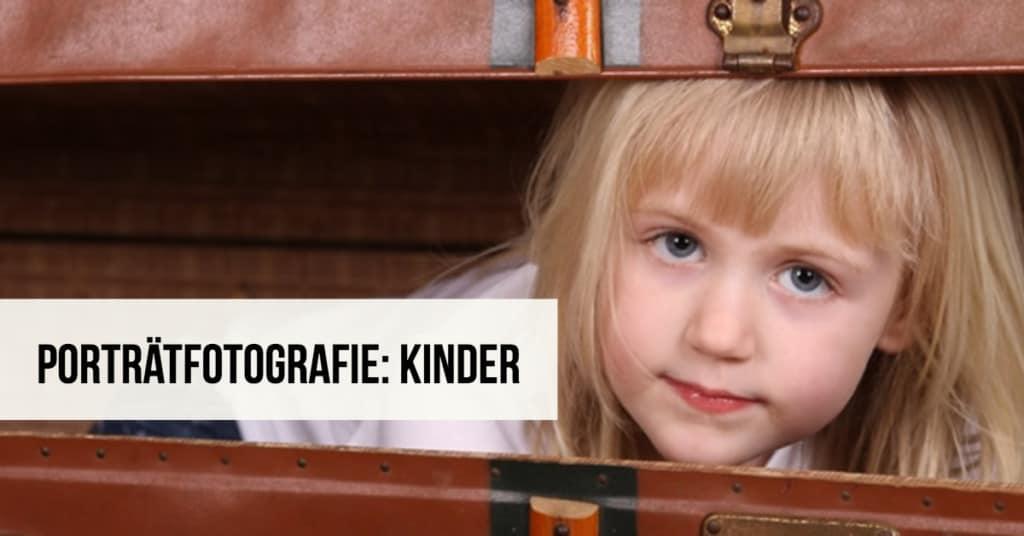 Porträtfotografie: Kinder