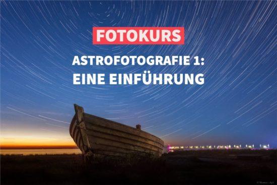 Online-Fotokurs: Astrofotografie: Eine Einführung