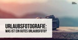 urlaubsfotografie-motivsuche
