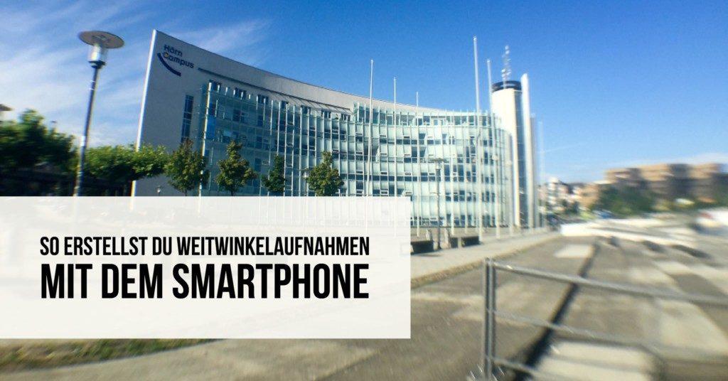 Weitwinkel Smartphone