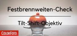 Festbrennweiten-Check-Tilt-Shift-Objektiv