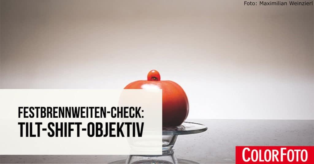 Festbrennweiten-Check: Tilt-Shift-Objektiv