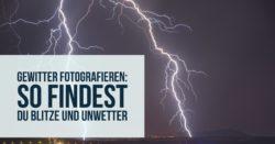 Gewitter-fotografieren-Teaser