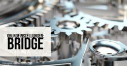Grundeinstellungen-Bridge-Teaser