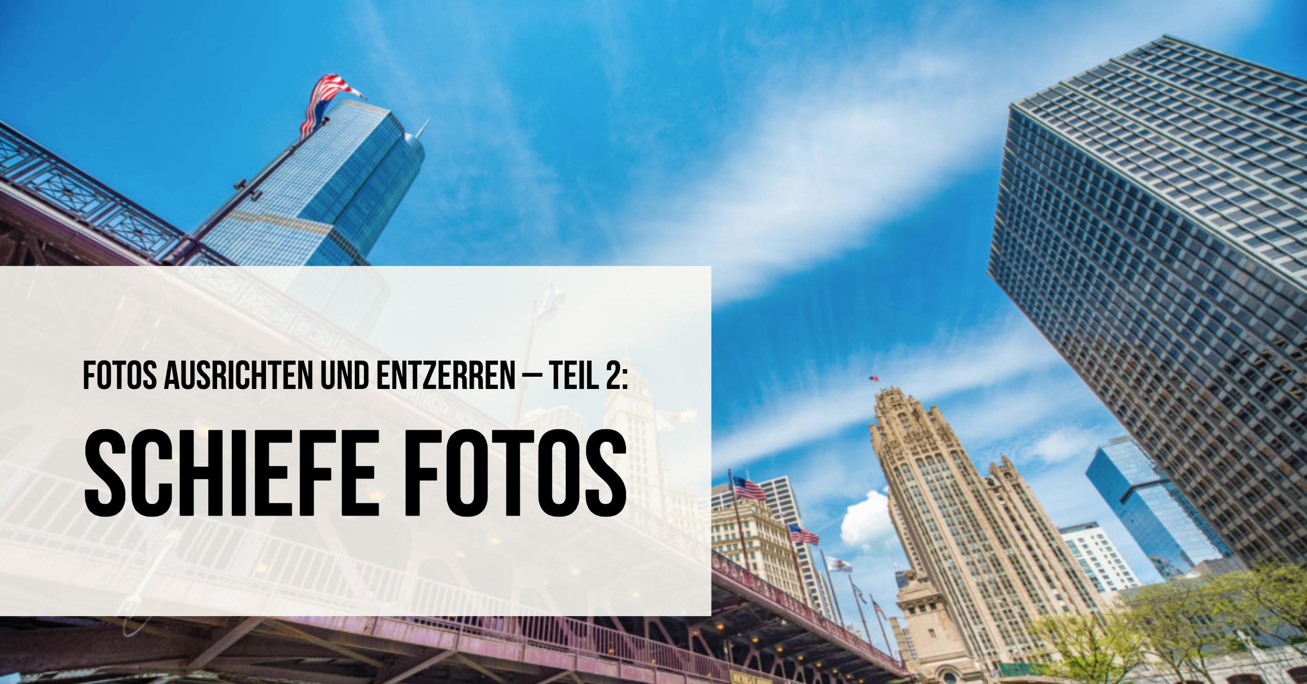 fotos-ausrichten-entzerren-theorie-teil-2-teaser