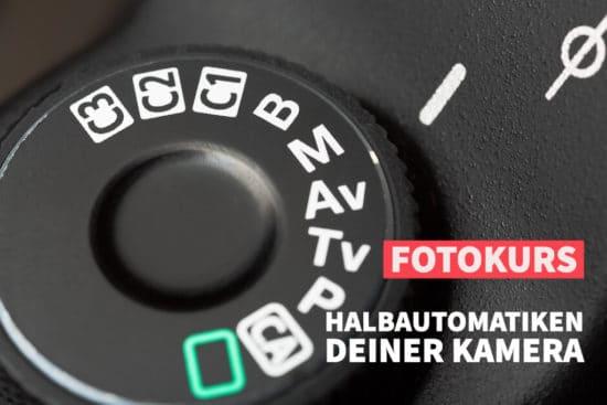 Kameraeinstellungen – Halbautomatiken