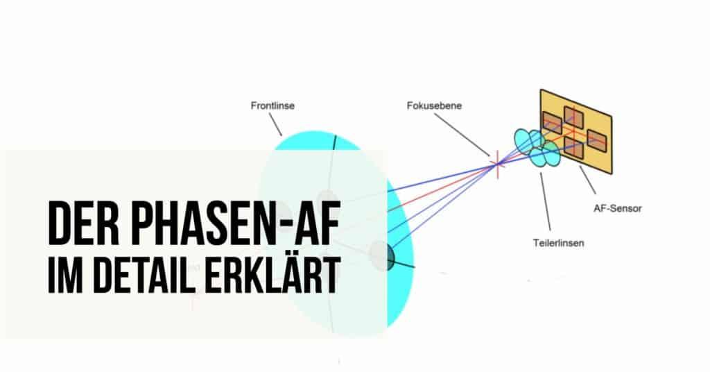 Der Phasen-AF im Detail erklärt – Fotoschule