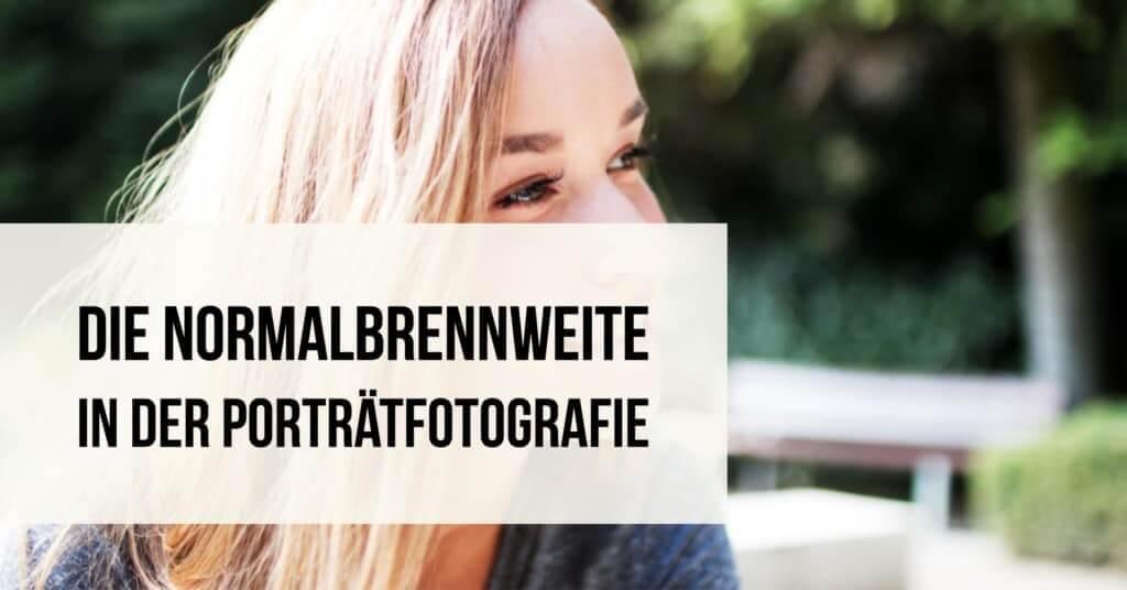 Die Normalbrennweite in der Porträtfotografie