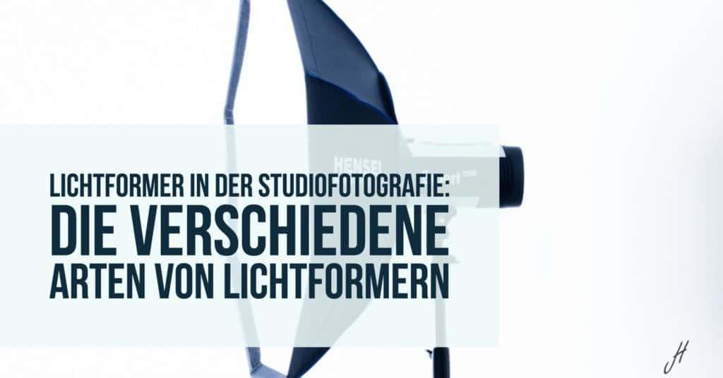 Lichtformer in der Studiofotografie: Die verschiedene Arten von Lichtformern