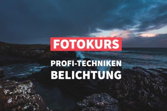 Online-Fotokurs: Profi-Techniken Belichtung