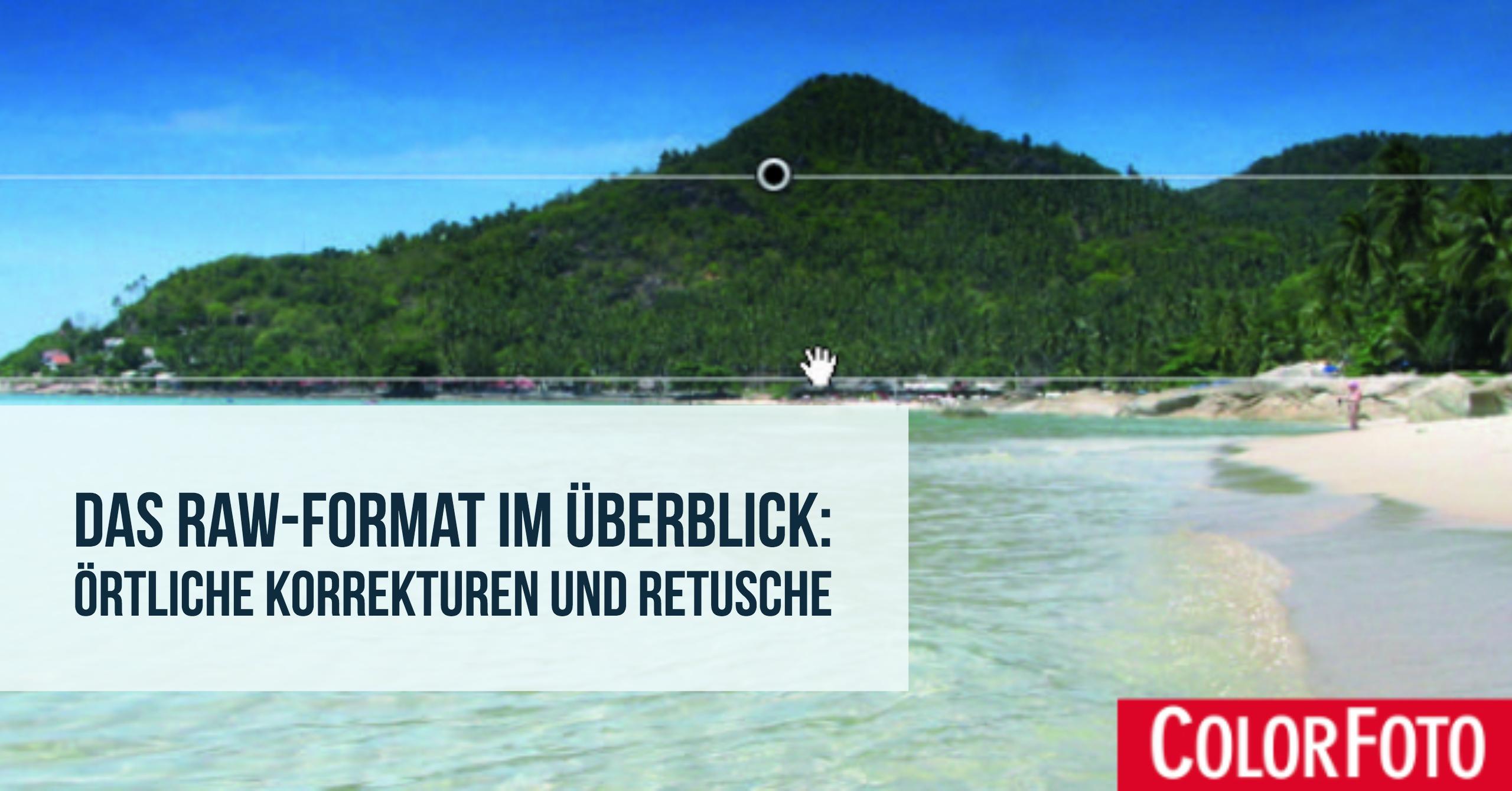 raw-format-ueberblick-oertliche-korrekturen-teaser