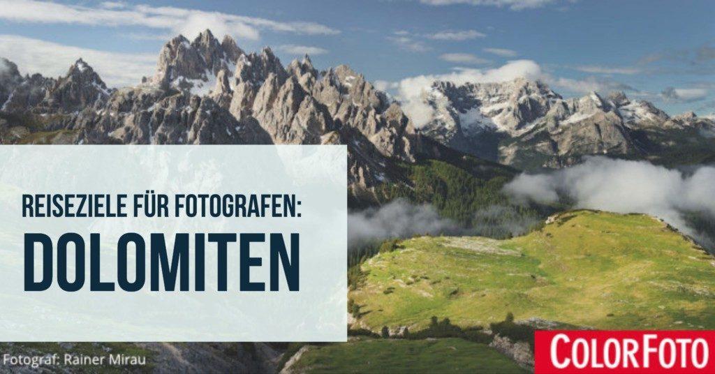 Reiseziele für Fotografen: Dolomiten