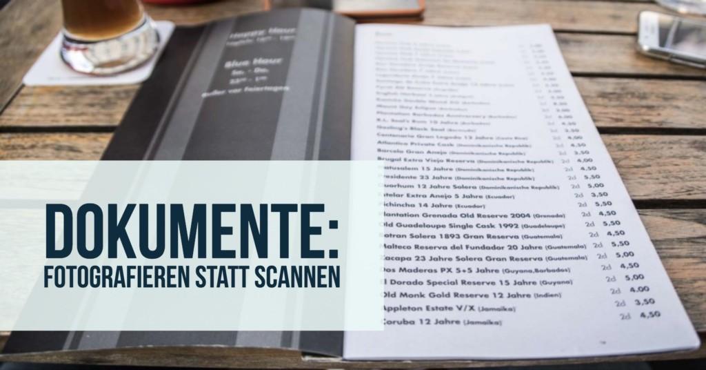 Dokumente: Fotografieren statt scannen