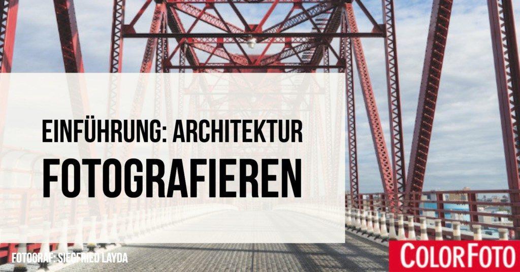Einführung: Architektur fotografieren