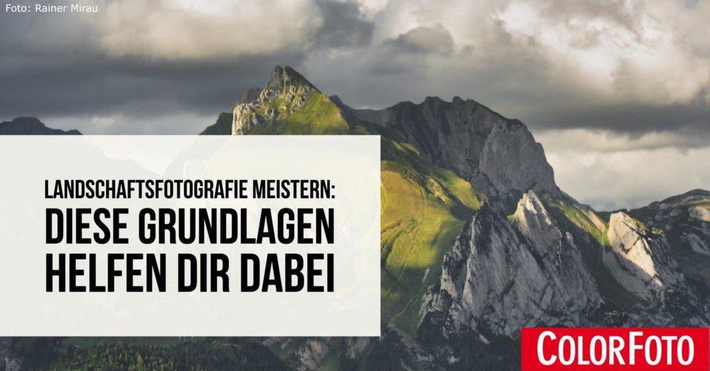 Landschaftsfotografie meistern