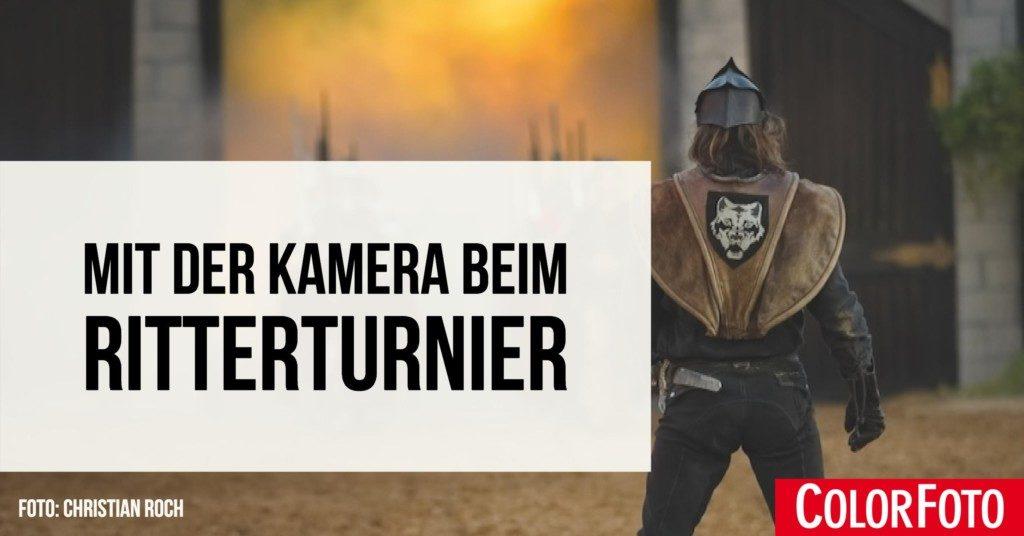 Mit der Kamera beim Ritterturnier