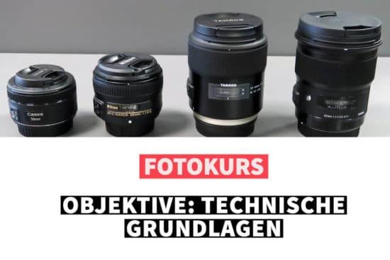 Online-Fotokurs: Objektive - Technische Grundlagen