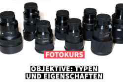 Online Fotokurs- Objektivtypen