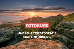 Online-Fotokurs der fotoschule Premium Landschaftsfotografie
