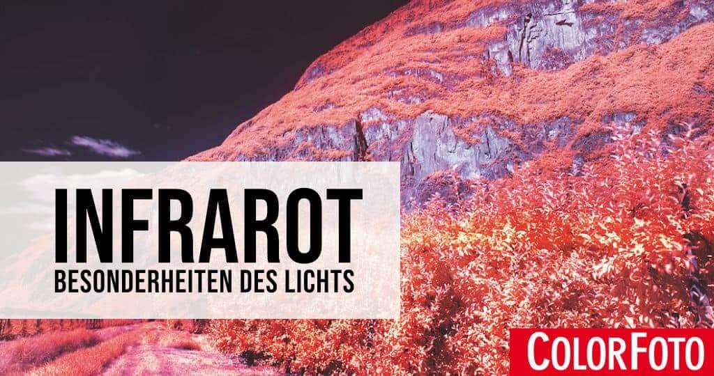 Infrarot – Besonderheiten des Lichts