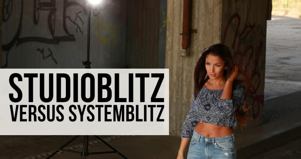 Studioblitz versus Systemblitz