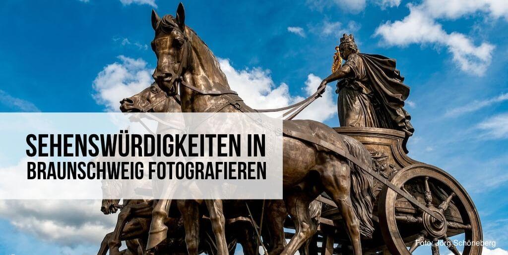 Sehenswürdigkeiten in Braunschweig fotografieren
