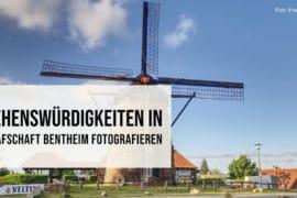Sehenswürdigkeiten in Grafschaft Bentheim fotografieren