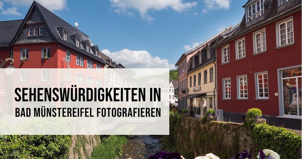 Sehenswürdigkeiten in Bad Münstereifel fotografieren