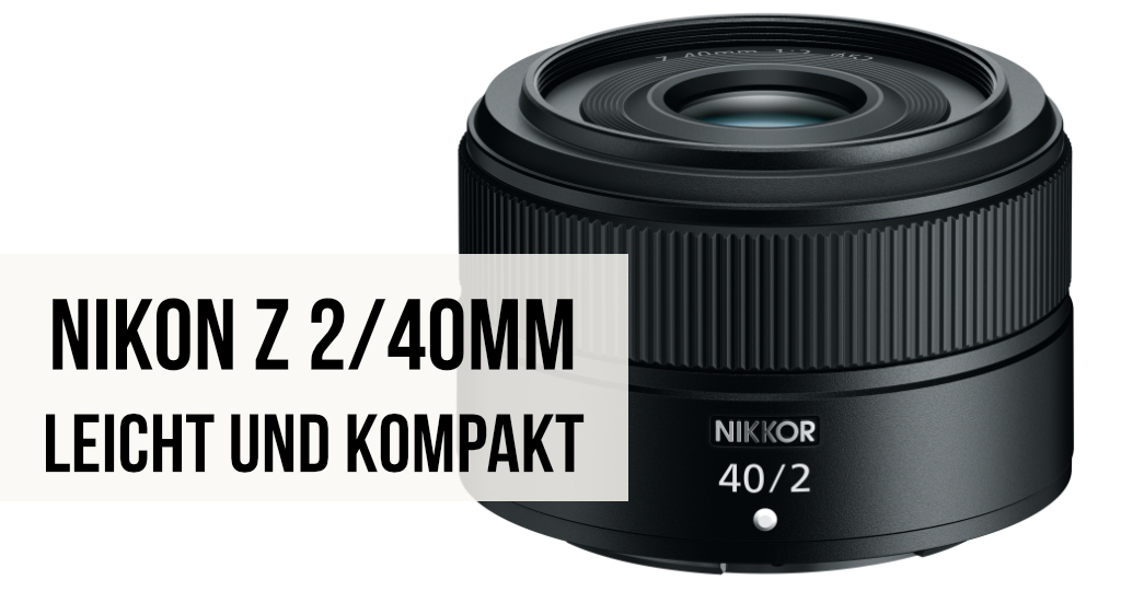 Nikon Z 2/40mm