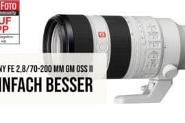 Sony FE 2,8/70-200 mm GM OSS II im Test